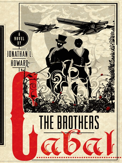 Title details for The Brothers Cabal by Jonathan L. Howard - Wait list